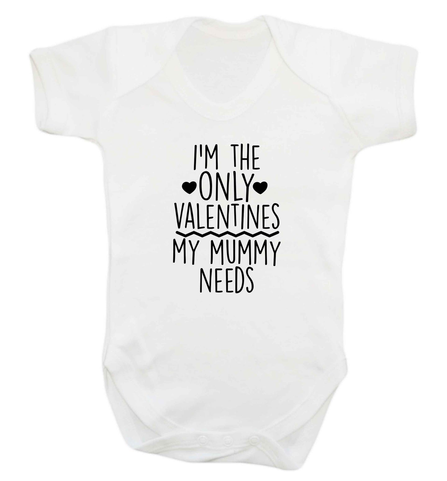I'm the only valentines my mummy needs baby vest white 18-24 months