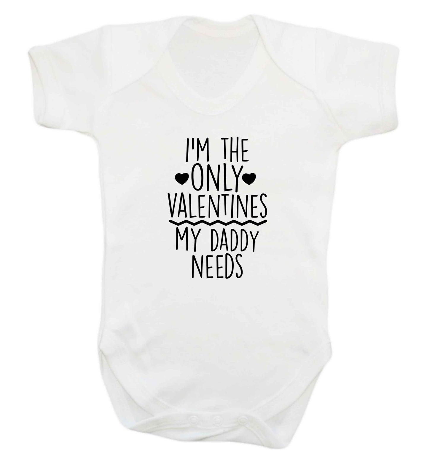 I'm the only valentines my daddy needs baby vest white 18-24 months