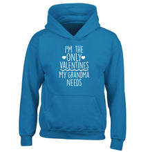 I'm the only valentines my grandma needs children's blue hoodie 12-13 Years