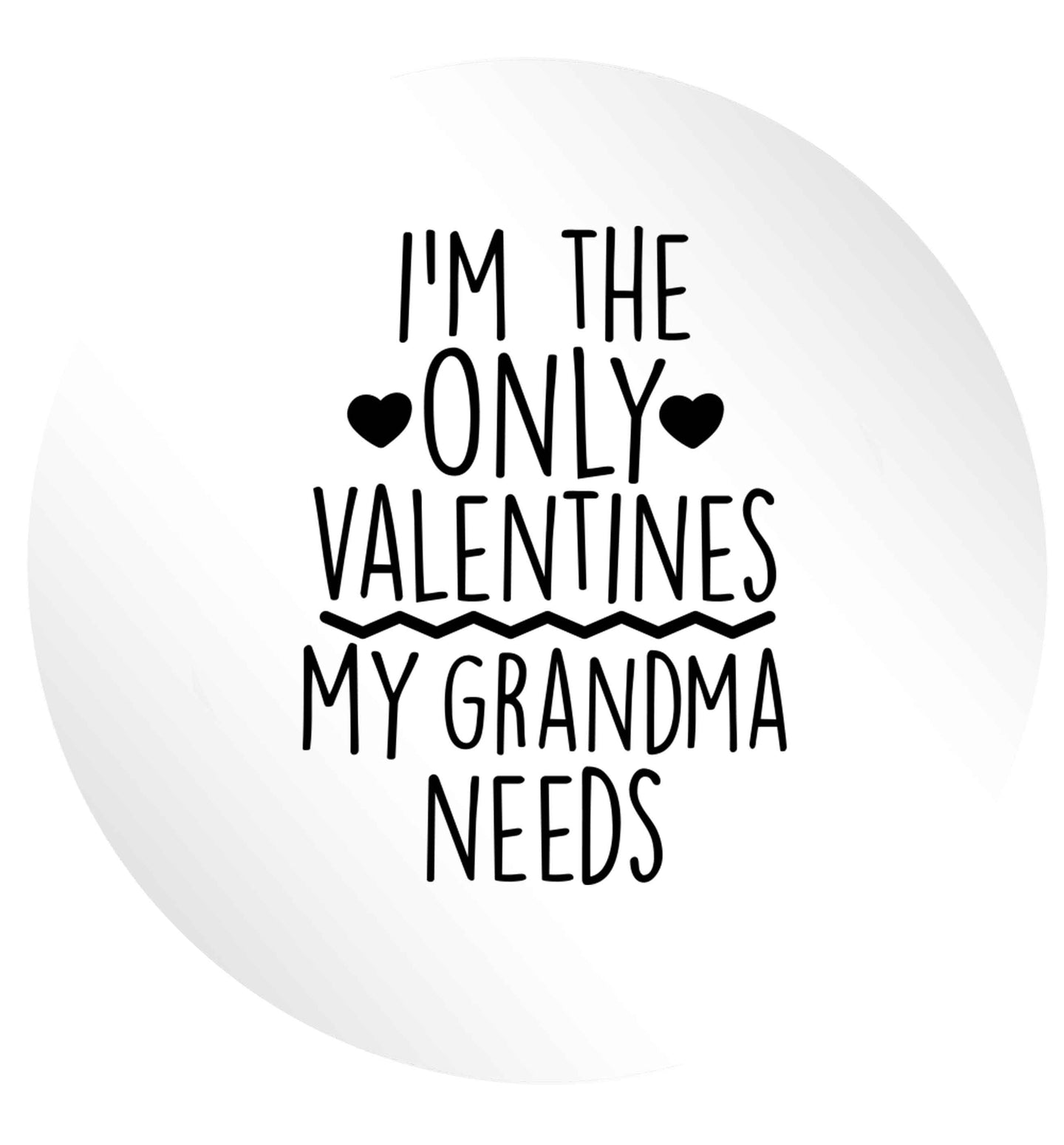 I'm the only valentines my grandma needs 24 @ 45mm matt circle stickers
