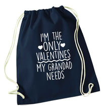 I'm the only valentines my grandad needs navy drawstring bag