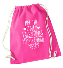 I'm the only valentines my grandad needs pink drawstring bag