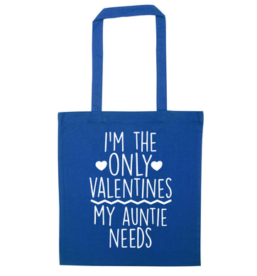 I'm the only valentines my auntie needs blue tote bag
