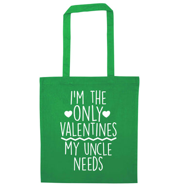 I'm the only valentines my uncle needs green tote bag