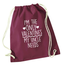 I'm the only valentines my uncle needs maroon drawstring bag
