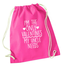 I'm the only valentines my uncle needs pink drawstring bag