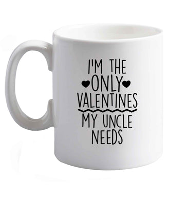 10 oz I'm the only valentines my uncle needs ceramic mug right handed