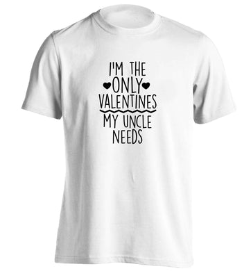 I'm the only valentines my uncle needs adults unisex white Tshirt 2XL