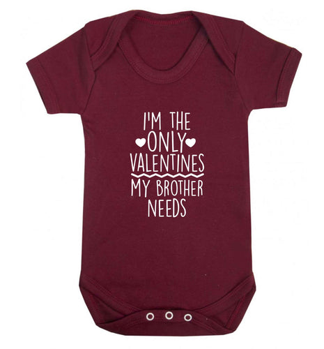 I'm the only valentines my brother needs baby vest maroon 18-24 months