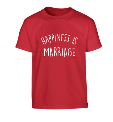 Happiness is marriage Children's red Tshirt 12-13 Years