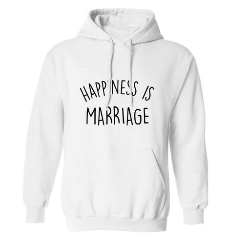 Happiness is marriage adults unisex white hoodie 2XL