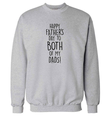 Happy Father's day to both of my dads adult's unisex grey sweater 2XL