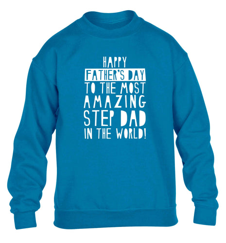 Happy Father's day to the best step dad in the world children's blue sweater 12-13 Years