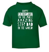 Happy Father's day to the best step dad in the world green baby toddler Tshirt 2 Years