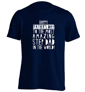 Happy Father's day to the best step dad in the world adults unisex navy Tshirt 2XL