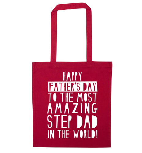 Happy Father's day to the best step dad in the world red tote bag