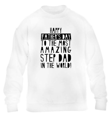 Happy Father's day to the best step dad in the world children's white sweater 12-13 Years
