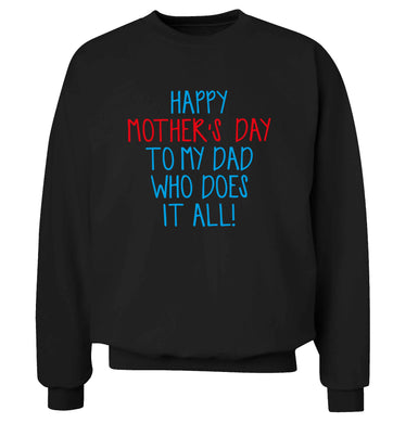 Happy mother's day to my dad who does it all! adult's unisex black sweater 2XL