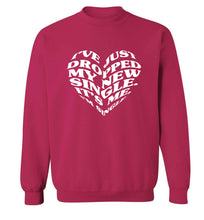 I've just dropped my new single it's me I'm single adult's unisex pink sweater 2XL