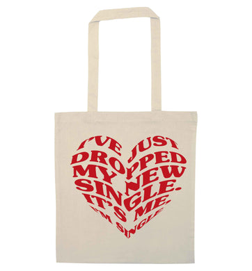 I've just dropped my new single it's me I'm single natural tote bag