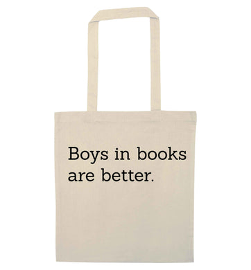 Boys in books are better natural tote bag