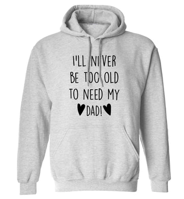 Everything I am you helped me to be adults unisex grey hoodie 2XL