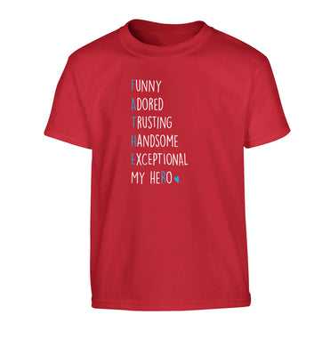 Father, funny adored trusting handsome exceptional my hero Children's red Tshirt 12-13 Years