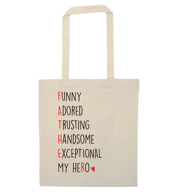 Father, funny adored trusting handsome exceptional my hero natural tote bag