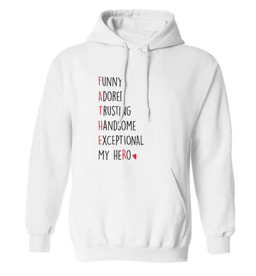 Father, funny adored trusting handsome exceptional my hero adults unisex white hoodie 2XL