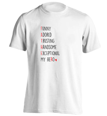 Father, funny adored trusting handsome exceptional my hero adults unisex white Tshirt 2XL