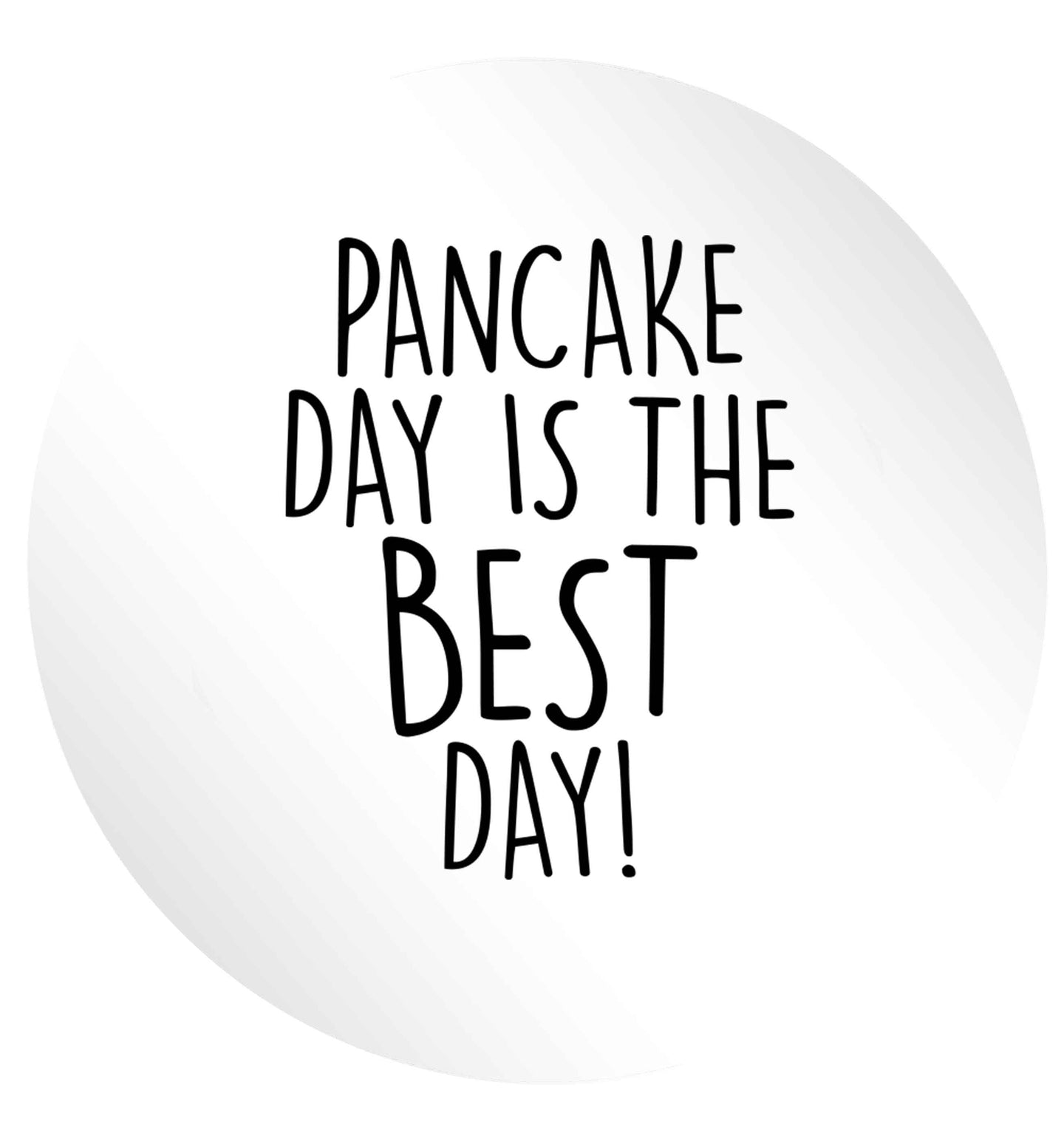 Pancake day is the best day 24 @ 45mm matt circle stickers