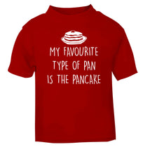 My favourite type of pan is the pancake red baby toddler Tshirt 2 Years