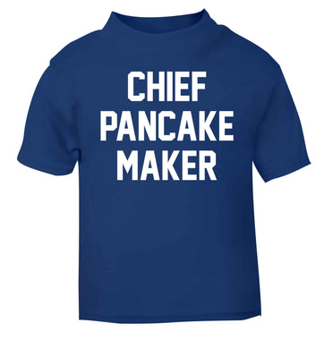 Chief pancake maker blue baby toddler Tshirt 2 Years
