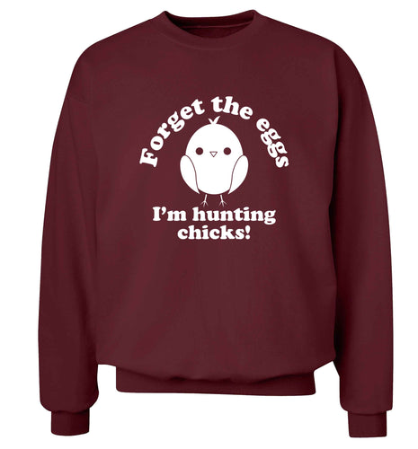 Forget the eggs I'm hunting chicks! adult's unisex maroon sweater 2XL