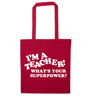 I'm a teacher what's your superpower?! red tote bag