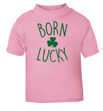 Born Lucky light pink baby toddler Tshirt 2 Years