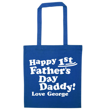 Happy first Fathers Day daddy love personalised blue tote bag