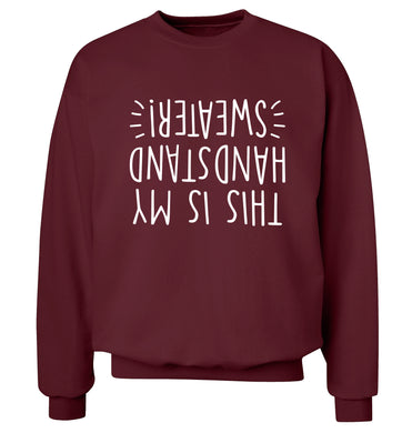 This is my handstand Adult's unisex maroon Sweater 2XL