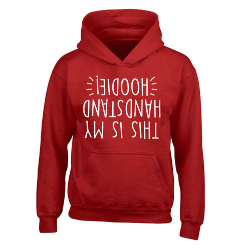 This is my handstand children's red hoodie 12-13 Years