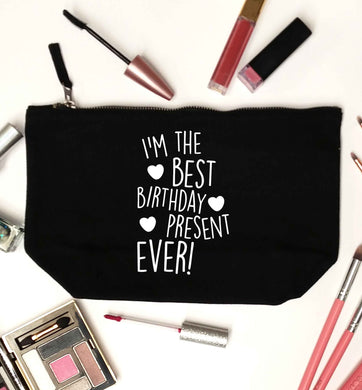 I'm the best birthday present ever black makeup bag