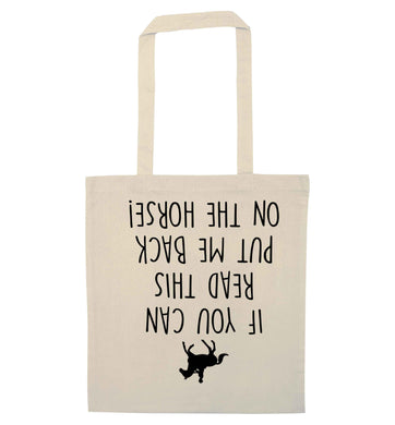 If you can read this put me back on the horse natural tote bag