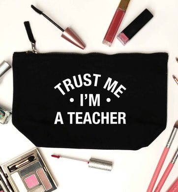 Trust me I'm a teacher black makeup bag