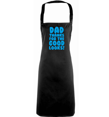 Dad thanks for the good looks adults black apron