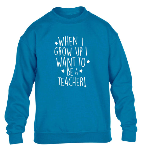 When I grow up I want to be a teacher children's blue sweater 12-13 Years