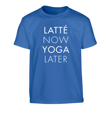Latte now yoga later Children's blue Tshirt 12-14 Years