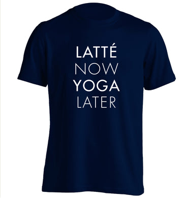 Latte now yoga later adults unisex navy Tshirt 2XL