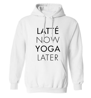 Latte now yoga later adults unisex white hoodie 2XL