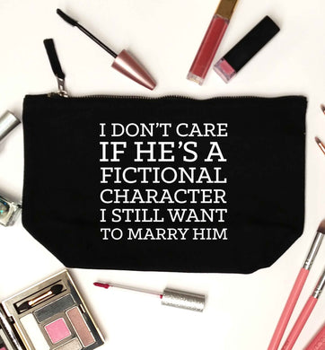 I don't care if he's a fictional character I still want to marry him black makeup bag