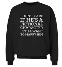I don't care if he's a fictional character I still want to marry him adult's unisex black sweater 2XL