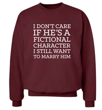 I don't care if he's a fictional character I still want to marry him adult's unisex maroon sweater 2XL